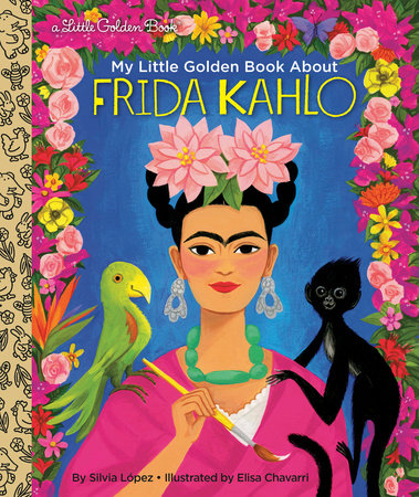 My Little Golden Book About Frida Kahlo