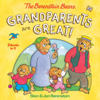 Book cover for Grandparents Are Great! (The Berenstain Bears)