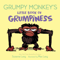 Book cover for Grumpy Monkey\'s Little Book of Grumpiness