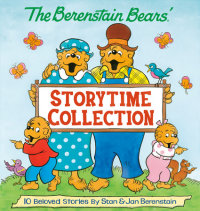Book cover for The Berenstain Bears\' Storytime Collection (The Berenstain Bears)