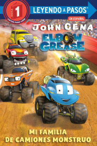 Book cover for Mi familia de camiones monstruo (Elbow Grease) (My Monster Truck Family Spanish Edition)