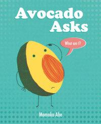 Book cover for Avocado Asks
