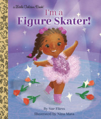 Book cover for I\'m a Figure Skater!