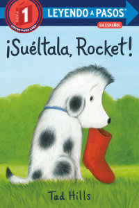 Book cover for ¡Suéltala, Rocket! (Drop It, Rocket! Spanish Edition)