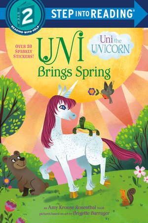 Uni Brings Spring (Uni the Unicorn)