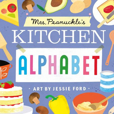 Mrs. Peanuckle's Kitchen Alphabet