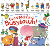Book cover for Richard Scarry\'s Good Morning, Busytown!