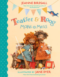 Cover of Teaflet and Roog Make a Mess cover