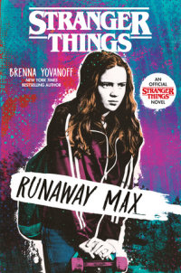 Book cover for Stranger Things: Runaway Max