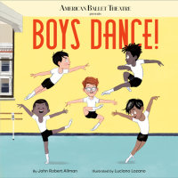 Book cover for Boys Dance! (American Ballet Theatre)