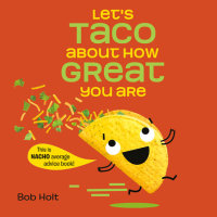 Book cover for Let\'s Taco About How Great You Are