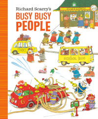 Cover of Richard Scarry\'s Busy Busy People