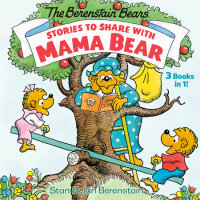 Book cover for Stories to Share with Mama Bear (The Berenstain Bears)