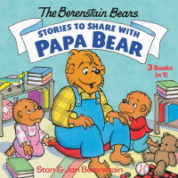 Book cover for Stories to Share with Papa Bear (The Berenstain Bears)
