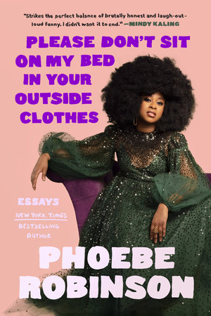 Cover image for Please Don't Sit on My Bed in Your Outside Clothes