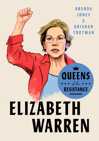 Queens of the Resistance: Elizabeth Warren