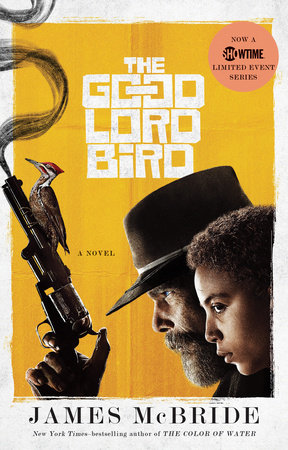The Good Lord Bird (TV Tie-in)