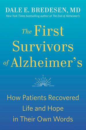The First Survivors of Alzheimer's