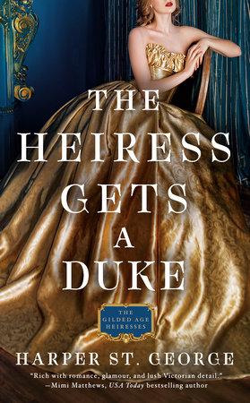 The Heiress Gets a Duke