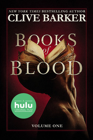 Clive Barker's Books of Blood: Volume One (Movie Tie-In)