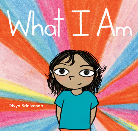 What I Am