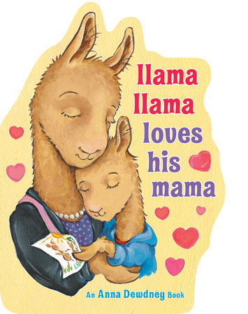 Llama Llama Loves His Mama