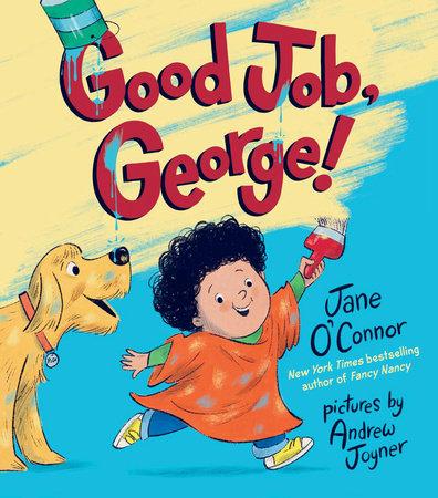 Good Job, George!