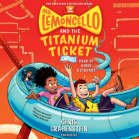 Cover of Mr. Lemoncello and the Titanium Ticket cover