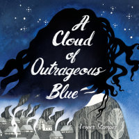 Cover of A Cloud of Outrageous Blue cover