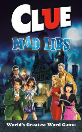 Clue Mad Libs