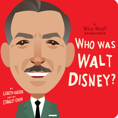 Who Was Walt Disney?: A Who Was? Board Book