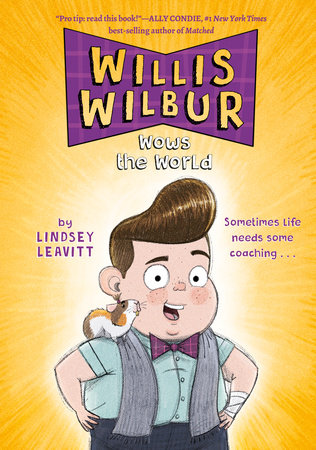 Willis Wilbur Wows the World