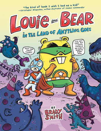 Louie and Bear in the Land of Anything Goes