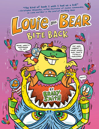 Louie and Bear Bite Back