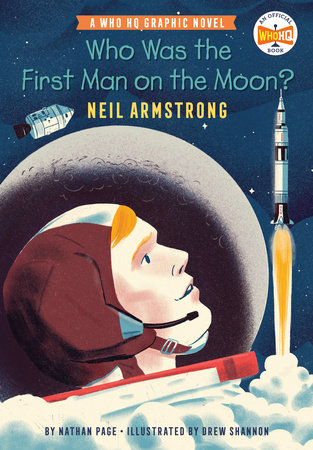 Who Was the First Man on the Moon?: Neil Armstrong