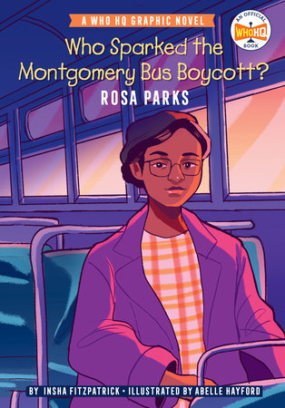 Who Sparked the Montgomery Bus Boycott?: Rosa Parks
