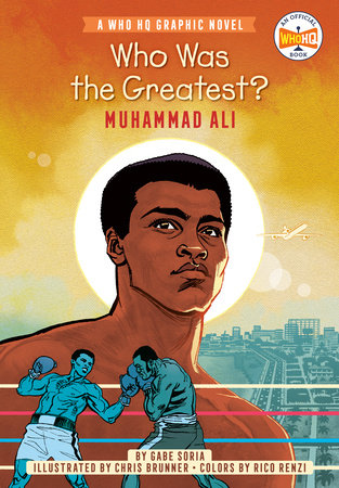 Who Was the Greatest?: Muhammad Ali