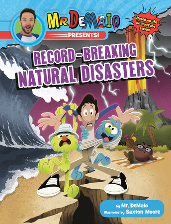Mr. DeMaio Presents!: Record-Breaking Natural Disasters