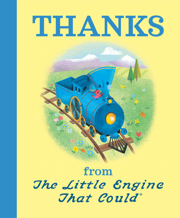Thanks from The Little Engine That Could