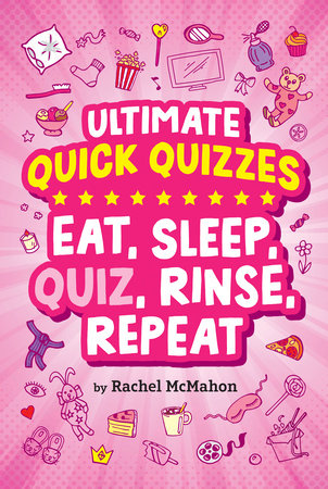 Eat, Sleep, Quiz, Rinse, Repeat