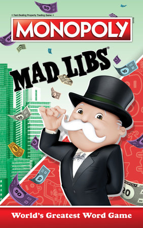 Monopoly Mad Libs