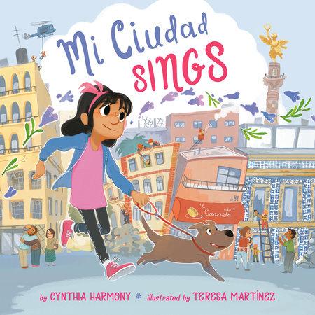 Mi Ciudad Sings