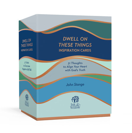 Dwell on These Things Inspiration Cards by John Stange