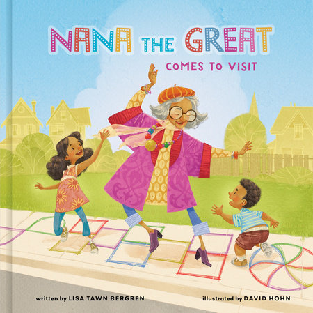 Nana the Great Comes to Visit