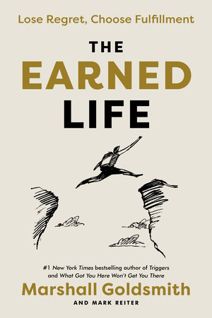 The Earned Life