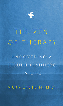 The Zen of Therapy