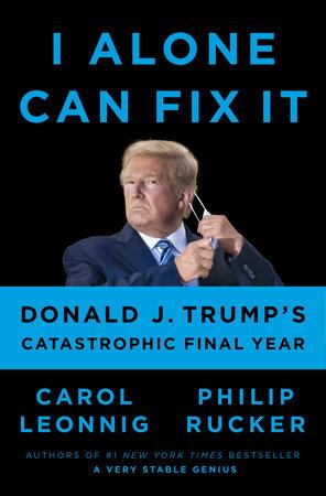 I Alone Can Fix It