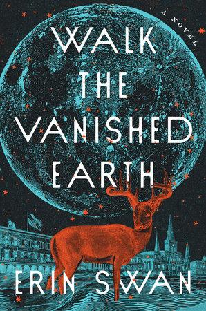 Walk the Vanished Earth