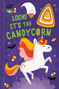 Book cover for Look! It\'s the Candycorn