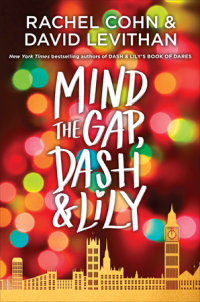 Book cover for Mind the Gap, Dash & Lily